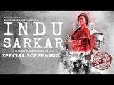 Indu Sarkar की हुई Special Screening | Neil Nitin Mukesh, Kirti Kulhari, Anupam Kher