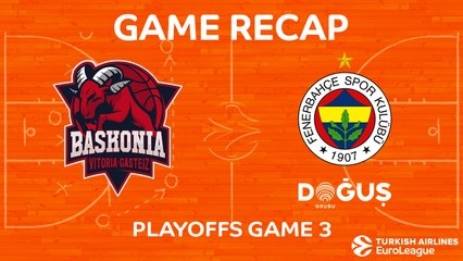 EuroLeague 2017-18 Highlights Playoffs Game 3: Baskonia 88-83 Fenerbahce