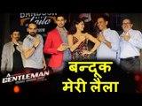 Bandook Meri Laila गाने का लॉन्च | A Gentleman | Sidharth Malhotra, Jacqueline