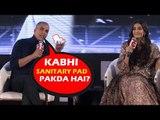 Akshay Kumar ने किया सवाल कभी SANITARY PAD पकड़ा है । Padman Promotions