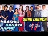 Aashiq Banaya Aapne Song Launch   Hate Story 4   FULL VIDEO   Urvashi Rautela