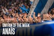 OM Fan of the Week: Anaïs