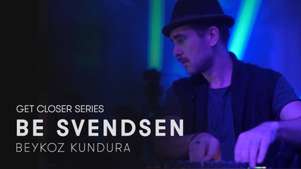 Be Svendsen at Beykoz Kundura for Get Closer
