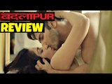 Badlapur Movie Review | Varun Dhawan, Nawazuddin Siddiqui, Yami Gautam, Huma Qureshi