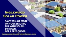 Affordable Solar Energy Inglewood CA - Inglewood Solar Energy Costs
