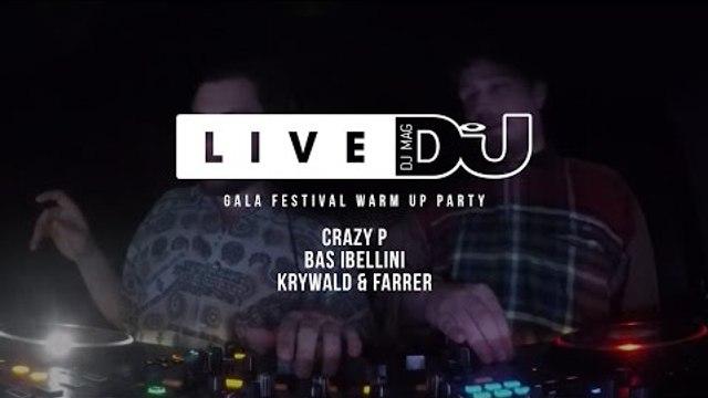 DJ Mag Live Presents GALA Festival Warm Up Party w/ Crazy P & more (DJ Sets)