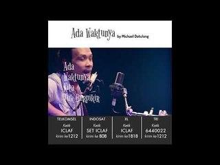Michael Dotulong -  Ada Waktunya ( Teaser RBT )