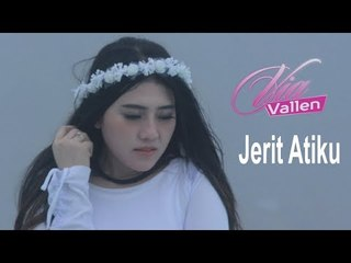 Via Vallen - Jerit Atiku (Official Video)