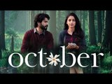 October का Official ट्रेलर हुआ रिलीज़ | Varun Dhawan | Banita Sandhu | Shoojit Sircar