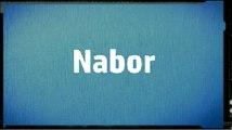 Name meaning Nabor / Significado del Nombre Nabor