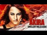 Akira Official Trailer | Sonakshi Sinha, A.R. Murugadoss | Out Now