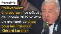 """Prélèvement à la source : """"Le début de l'année 2019 va être un moment de choc pour les Français. Nous connaîtrons une période très très difficile"""", prévient Gérard Larcher, président du Sénat #8h30politique"""