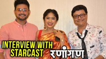 Ranangan | Trailer Launch | Interview With Starcast | Upcoming Marathi Movie 2018 | Swwapnil Joshi