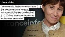 """Ariane Ascaride : """"A travers la littérature classique [...] j'ai découvert une langue, un vocabulaire extraordinaire ! [...] J'aime entendre les textes et les faire entendre"""""""
