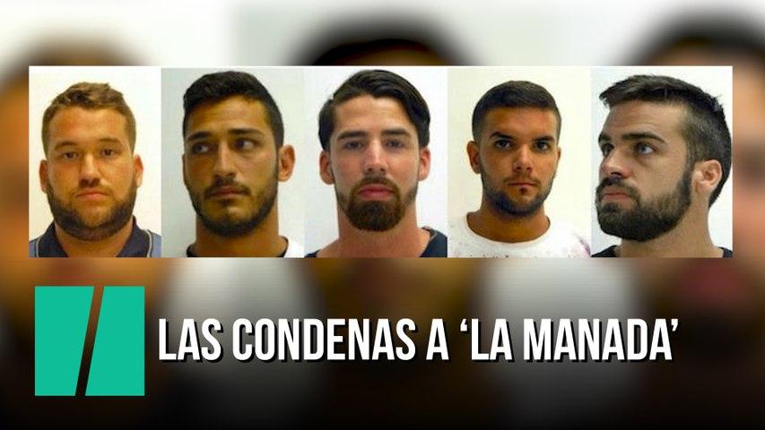 Estas son las condenas a 'La Manada'