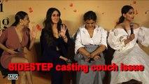 Sonam, Kareena, Swara SIDESTEP casting couch issue