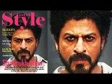 Shahrukh Khan's Raees KILLER LOOK | Style Magazine Cover