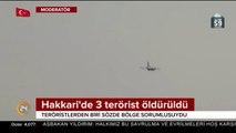 Hakkari'de sözde bölge sorumlusu dahil 3 PKK'lı terörist öldürüldü