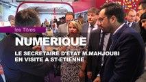 Info / Actu Loire Saint-Etienne - A la Une : Mounir Mahjoubi, secrétaire d'état chargé du numérique était dans la Loire ce jeudi. Il a découvert le savoir faire ligérien en matière de numérique.