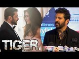 Kabir khan REACTS On Salman Khan - Katrina Kaif's TIGER ZINDA HAI | FIRST LOOK