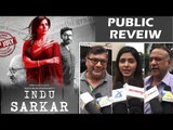 Indu Sarkar PUBLIC REVIEW | Kirti Kulhari, Neil Nitin Mukesh, Anupam Kher