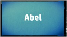 Significado Nombre ABEL - ABEL Name Meaning