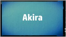 Significado Nombre AKIRA - AKIRA Name Meaning