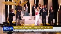 Ruben Ostlund recibe máximo galardón en Cannes