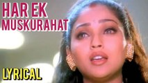 Har Ek Muskurahat With Lyrics   Ankhon Mein Tum Ho   Alka Yagnik   Anu Malik   Hindi Sad Song