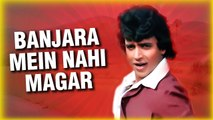 Banjara Mein Nahi Magar (HD) | Khwab Songs | Mithun Chakraborty | Old Bollywood Hindi Song