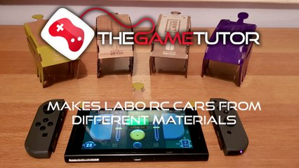 The Game Tutor Builds Custom Labo RC Cars