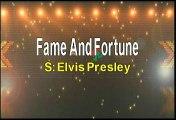 Elvis Presley Fame And Fortune Karaoke Version