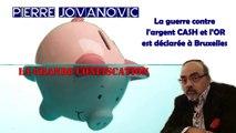 """P.JOVANOVIC dénonce la confiscation de tous vos """"avoirs"""" par les Banques."""