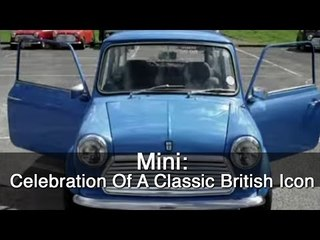 Mini - A Celebration Of A Classic British Icon