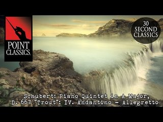 "Schubert: Piano Quintet in A Major, D. 667 ""Trout"": IV. Andantino - Allegretto"
