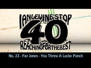 Ian Levine's Top 40 No. 23 - Fay Jones - You Threw A Lucky Punch