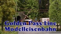 Modelleisenbahn GoldenPass Panoramic in Spur H0e - Ein Video von Pennula zum Thema Eisenbahn-Schauanlagen und Modellbau sowie Modelleisenbahnen
