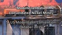 Modelleisenbahn Consolidated Nickel Mines in Spur H0 - Ein Video von Pennula zum Thema Modellbau und Spielzeug-Eisenbahn