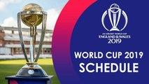 ICC Cricket World Cup 2019 SCHEDULE - CWC19 Fixtures, Teams, Venues, Format, & India vs Pakistan