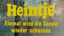 Heintje - Einmal wird die Sonne wieder scheinen Trailer