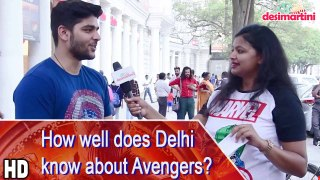 How well does Delhi know about Avengers?