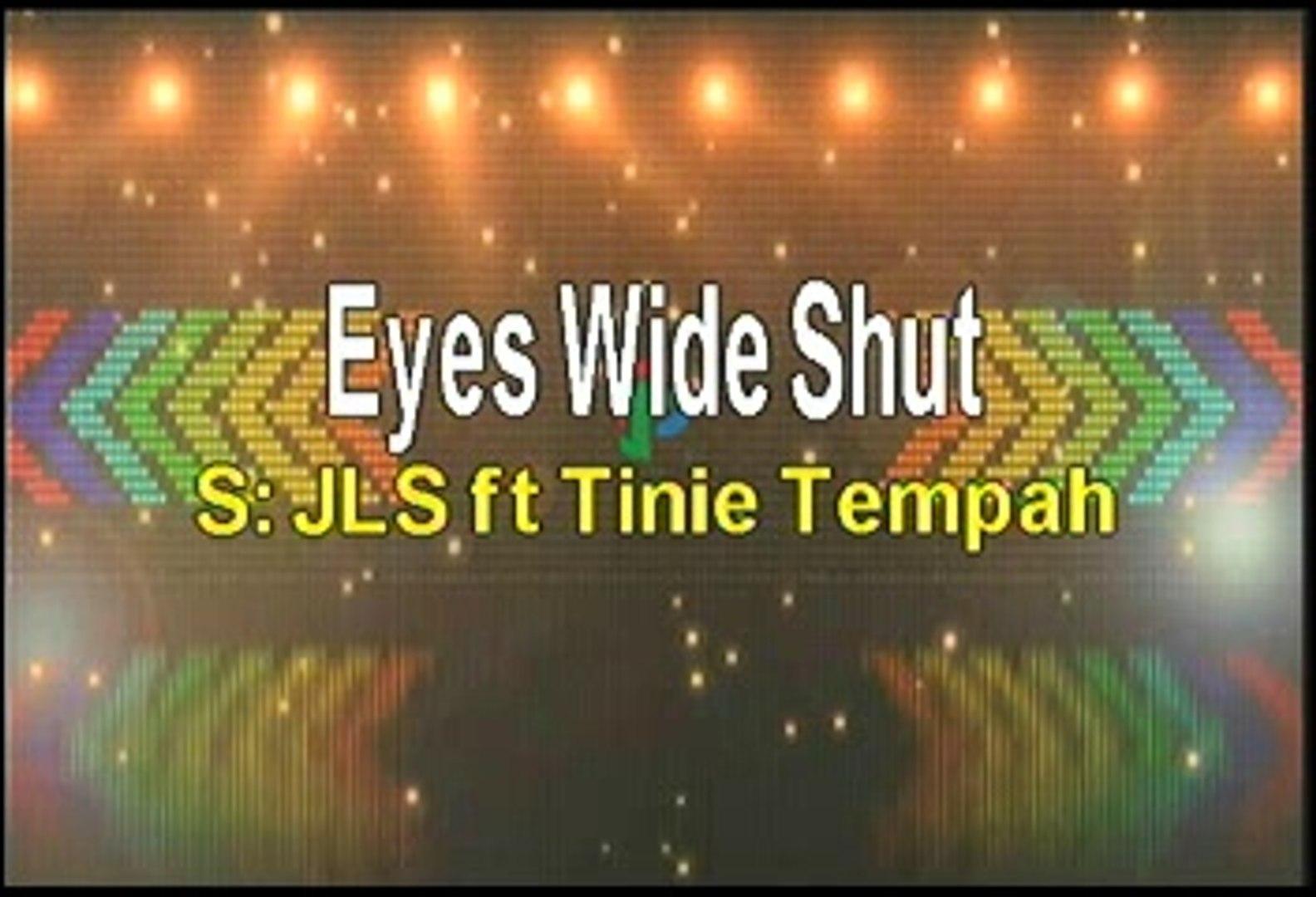 JLS ft Tinie Timpah Eyes Wide Shut Karaoke Version - video