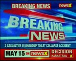 Bhandup Another dead body recovered; 2 people dead after toilet slab collapsed