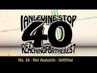 Ian Levine's Top 40 No. 36 - Nat Augustin - Uplifting