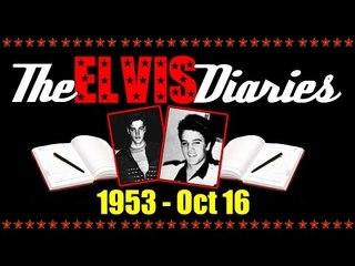 The Elvis Diaries - 1953 - October 16