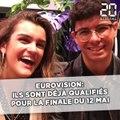 Eurovision: Ils sont déjà en finale