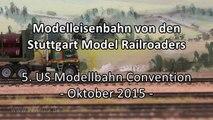 Modelleisenbahn der Stuttgart Model Railroaders in Spur H0 - Ein Video von Pennula zum Thema Eisenbahn-Schauanlagen und Modellbau sowie Modelleisenbahnen