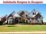 Indiabulls Enigma Project In Gurgaon