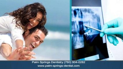 Emergency Dentist Palm Springs CA