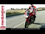 Aprilia Tuono RSV Fighter - Best Street/Naked Bike (2004)